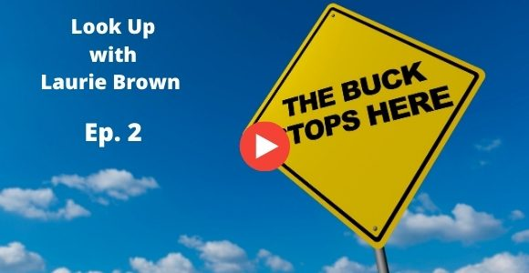 Look Up with Laurie Brown Ep. 2