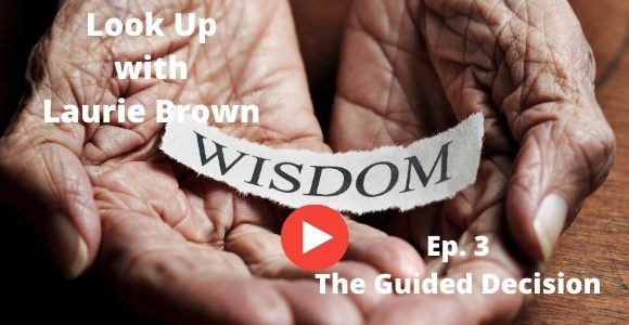 Look Up with Laurie Brown Ep. 3