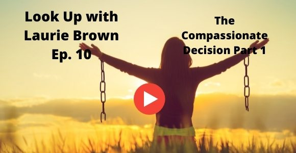 Look Up with Laurie Brown Ep. 10